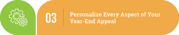Year-end appeal letter tip | Personalize every aspect of your year-end fundraising appeal